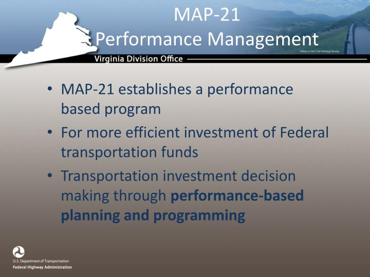 PPT   Moving Ahead for Progress in the 21 st Century   MAP 21     MAP 21Performance Management