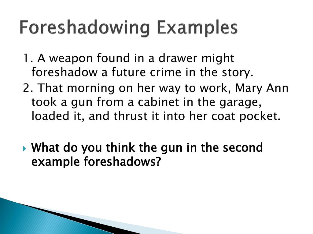 Powerpoint Examples Foreshadow