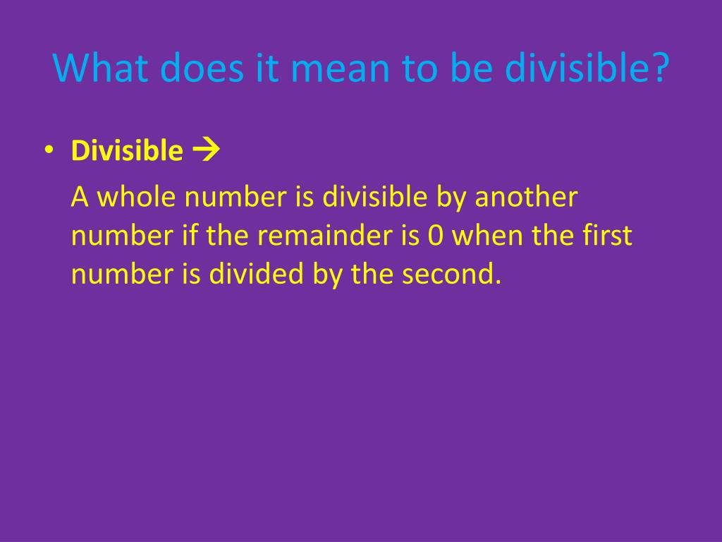 What Does Divisible Mean