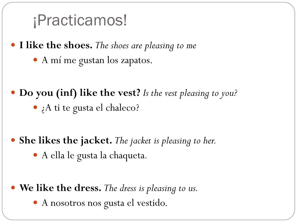 Verbs Like Gustar Practice