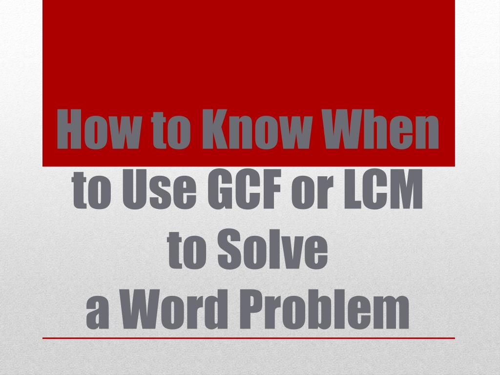 How To Solve Lcm Problems How To Solve Hcf And Lcm Problems 02 01