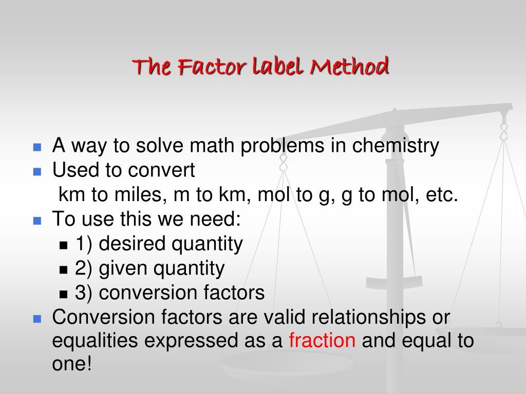 32 The Factor Label Method