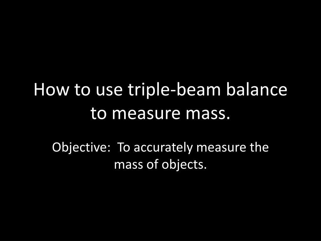Triple Beam Balance Accuracy