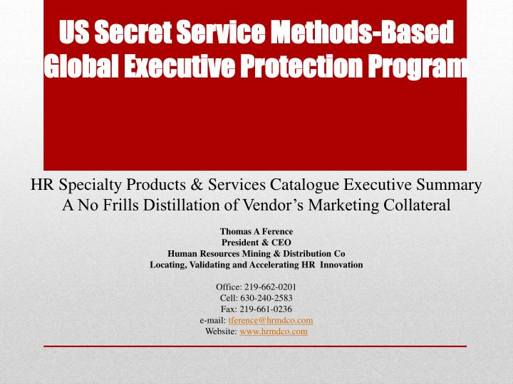 Executive Practices Best Protection