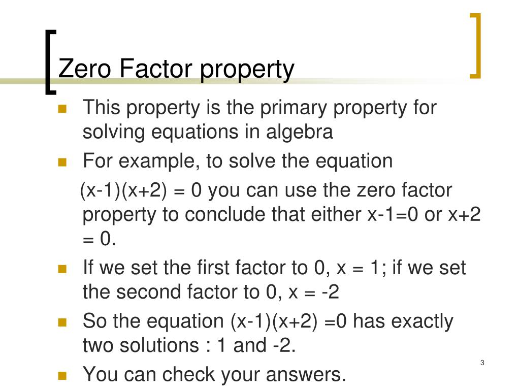 Property Zero Factor Property