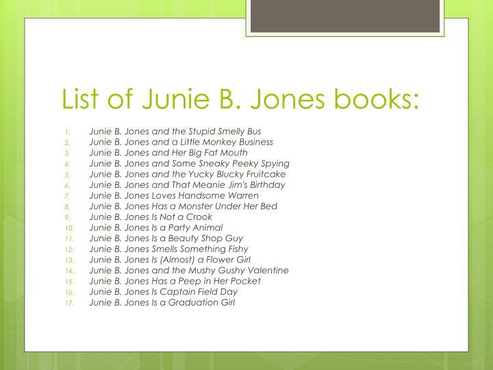 PPT Barbara Park Author Of The Junie B Jones Series