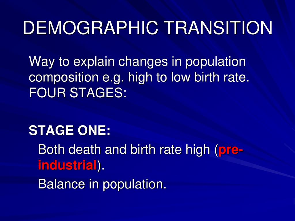 Explain Demographic Transition Expalin The Four Stages Of
