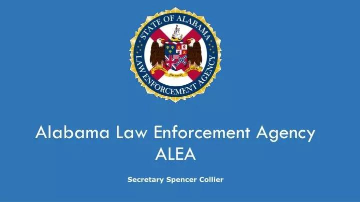 Enforcement Law Alabama Secretary