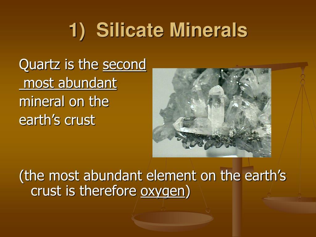 Most Abundant Silicate Mineral In Earth S Crust