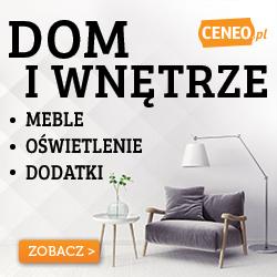 Dom i wnętrze - sprawdź na Ceneo.pl