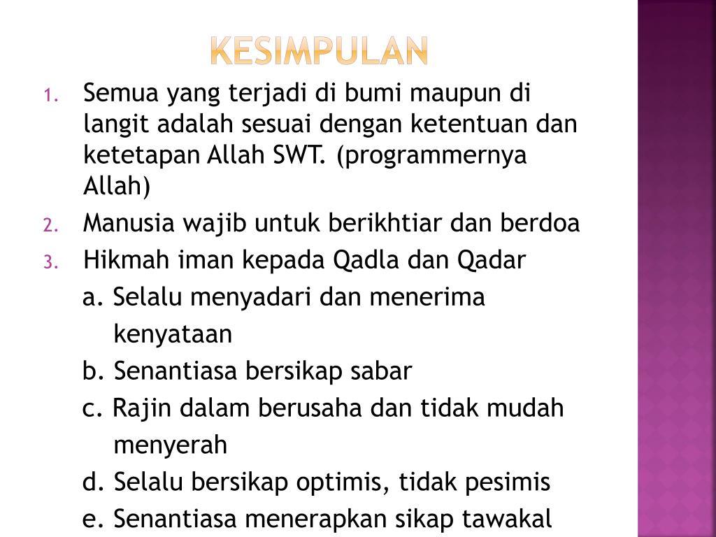 Sebutkan Dua Hikmah Beriman Kepada Qada Dan Qadar
