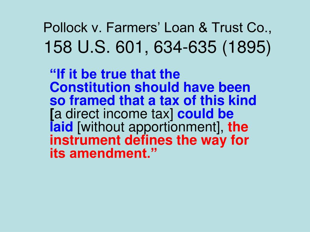 Pollock V Farmers Loan And Trust Co Significance