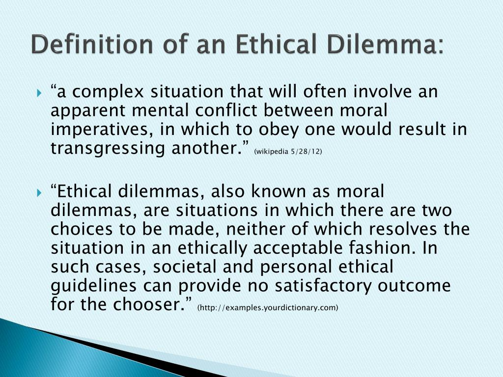What Is An Example Of An Ethical Dilemma Ethicial Dilemma
