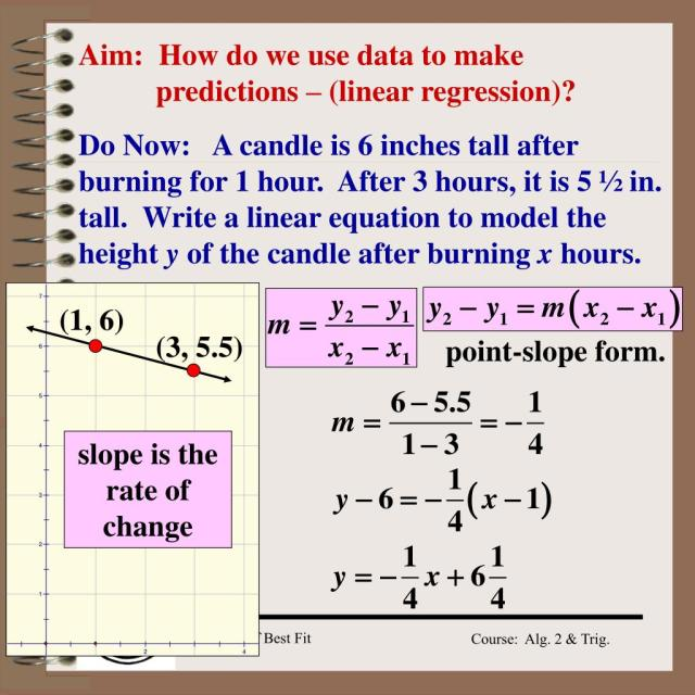 PPT - Aim: How do we use data to make predictions – (linear