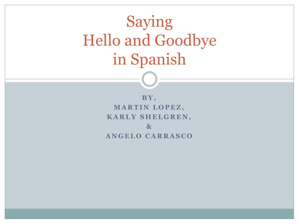Farewells In Spanish