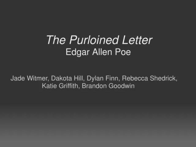The Purloined Letter Edgar Allen Poe