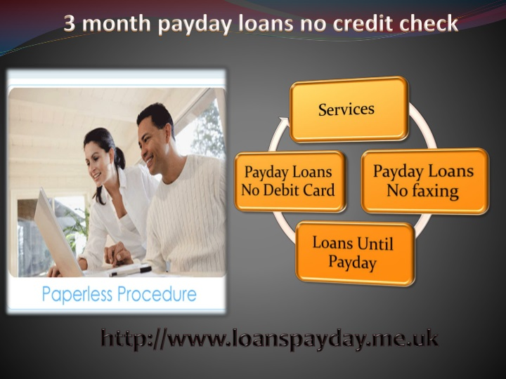 6 calendar month payday fiscal loans