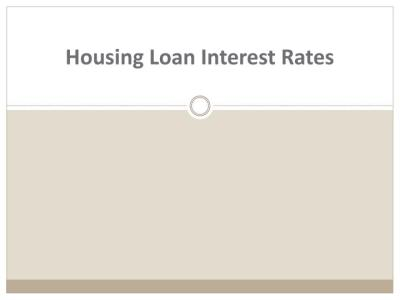 PPT - Housing Loan Interest Rates for Bad Credit ...