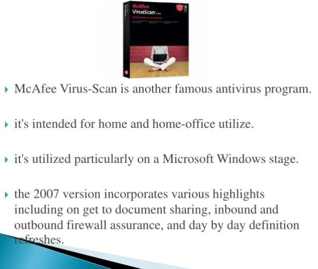Mcafee Virus Scan Is Another Famous Antivirus Program