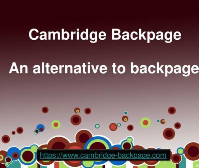 Cambridge Backpage An Alternative To Backpage