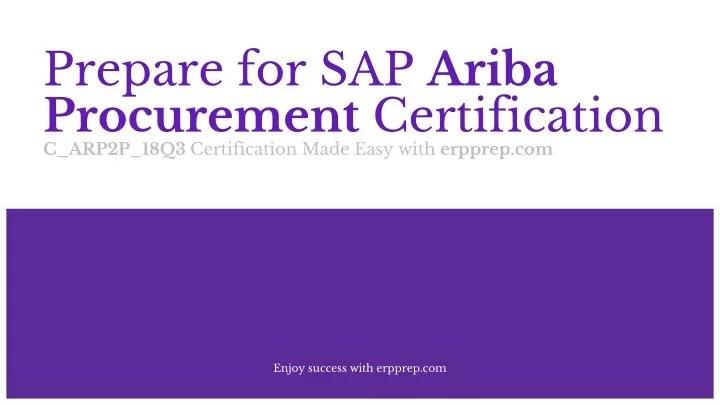 Ppt How To Prepare For Sap Ariba Procurement Certification