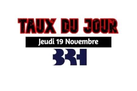 Haïti/ Taux affichés par les banques pour ce 19 novembre 2020. -