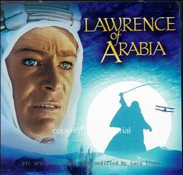 Re: <b>lawrence of arabia</b>