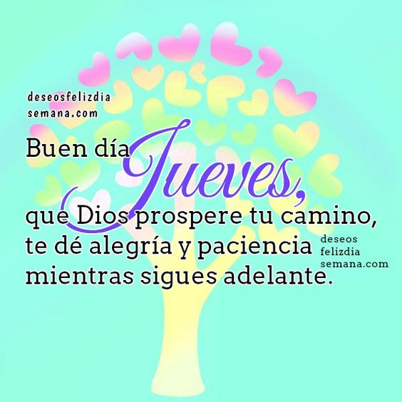 Imágenes con Frases Buenos Dias Feliz Jueves para Todos
