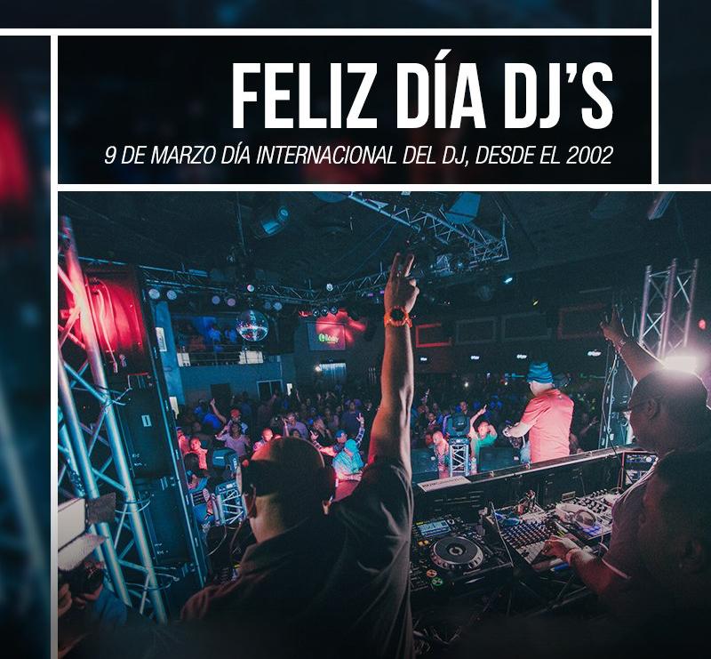 Feliz Día Internacional Del DJ 9 de Marzo