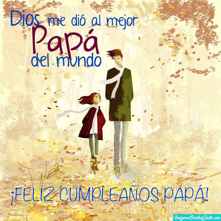 Tarjetas de Feliz Cumpleaños Papá Con Mensajes