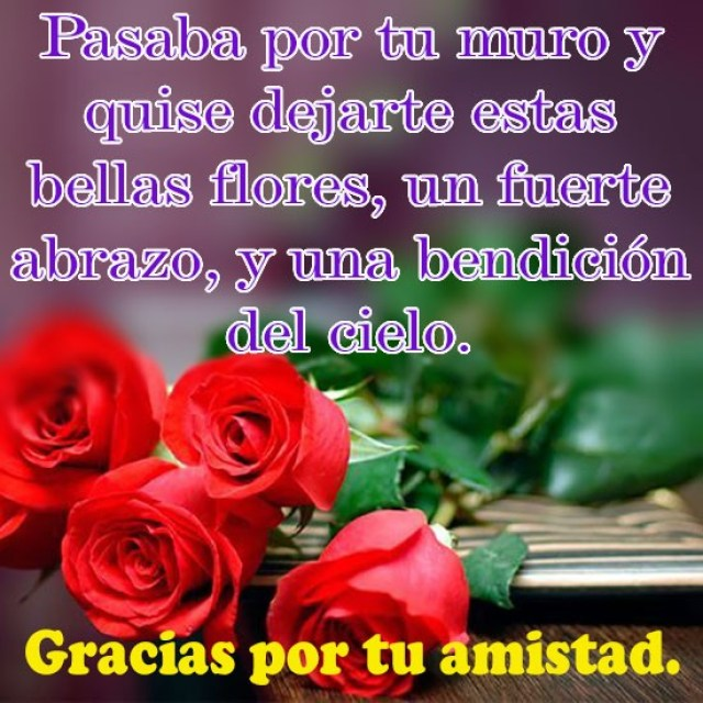 Imagenes de rosas con mensajes de amistad para facebook