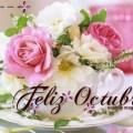 Imagenes Con Flores Y Mensajes Para Dar La Bienvenida Al Mes De Octubre