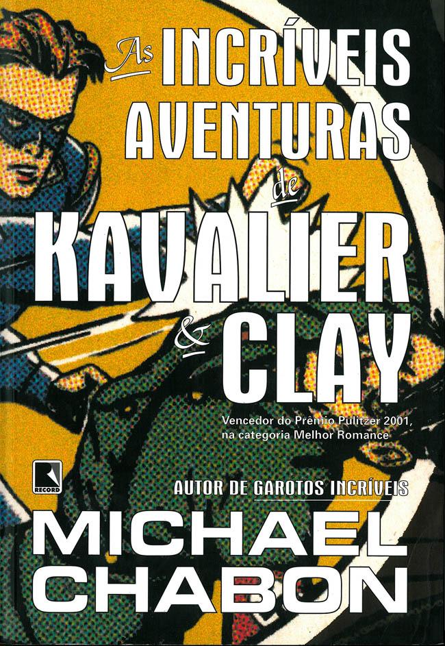 As Incríveis Aventuras de Kavalier & Clay