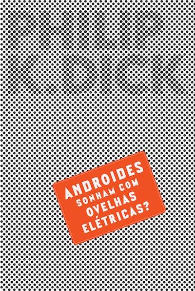 Andróides Sonham com Ovelhas Elétricas