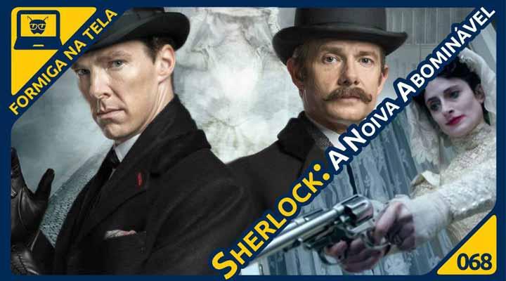 Sherlock - A Noiva Abominável