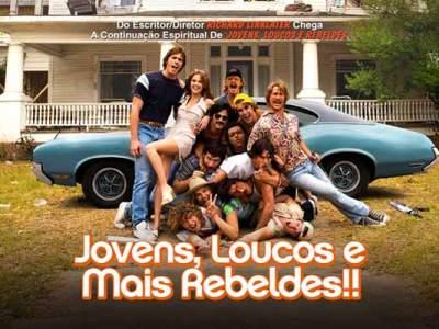 Jovens, Loucos e Mais Rebeldes
