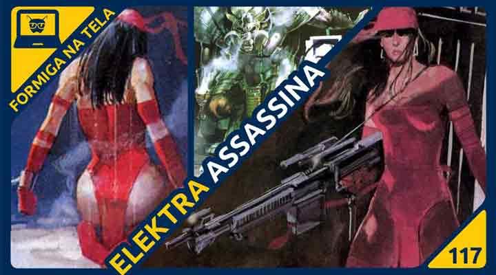 Elektra Assassina no Formiga na Tela!