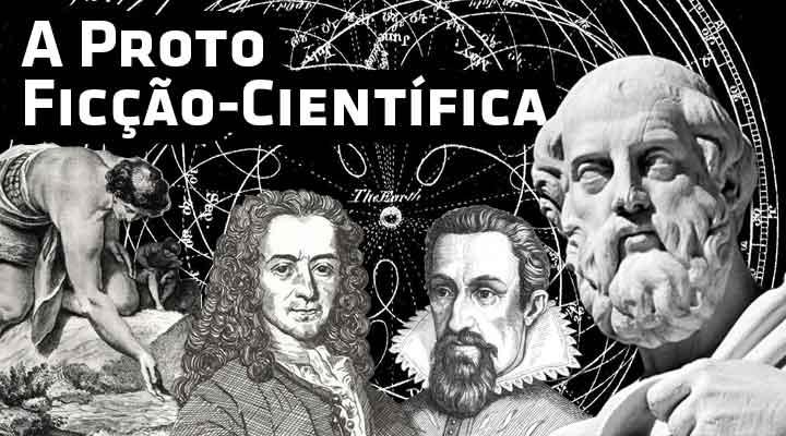 Proto ficção - científica na literatura