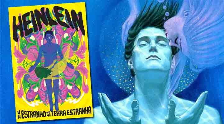 Saiba mais sobre o clássico Um Estranho Numa Terra Estranha, de Robert A. Heinlein.