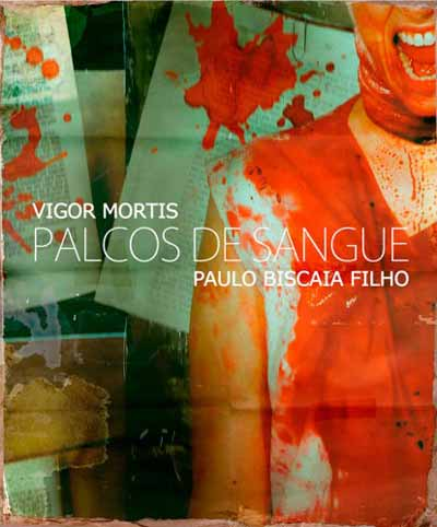 Resenha de Palcos de Sangue, de Paulo Biscaia Filho