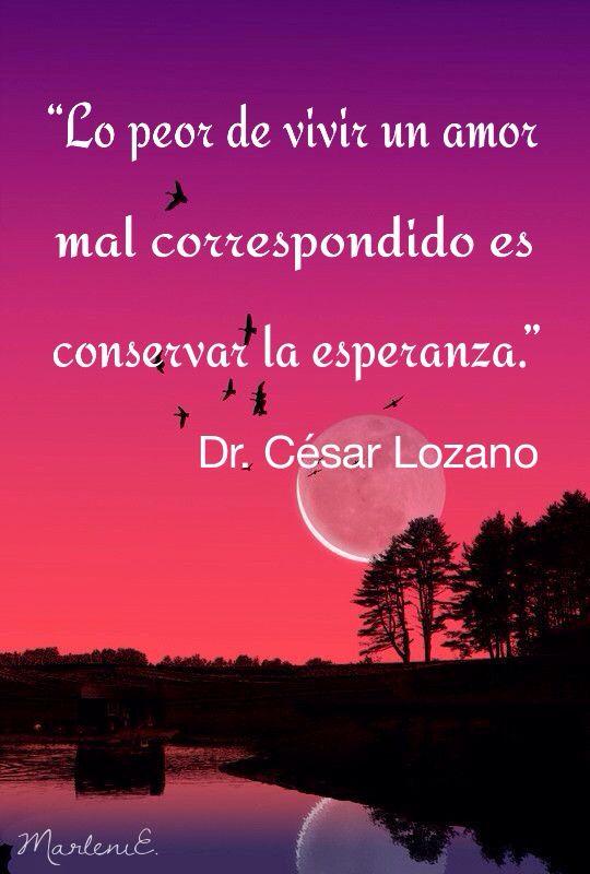 Cesar Matonas De Lozano Frases