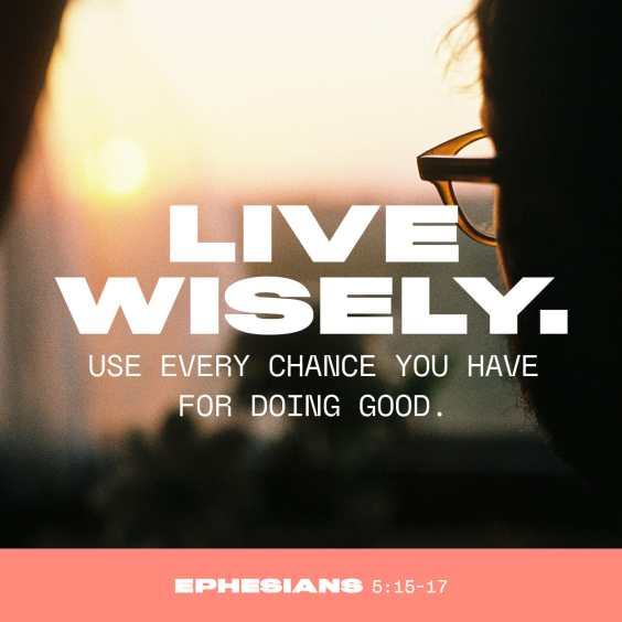 Live Wisely - Ephesians 5:15-17 - Verse Image