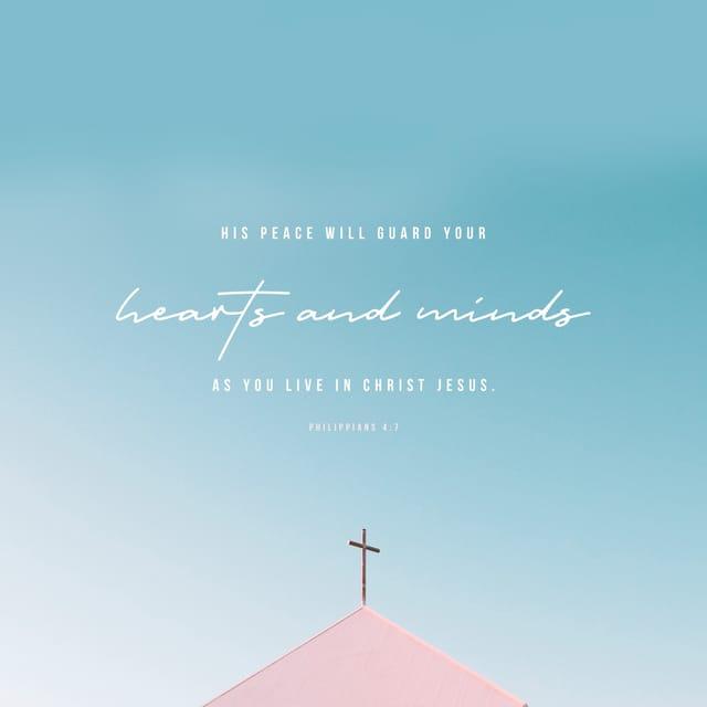 Philippians 4:7 NLT
