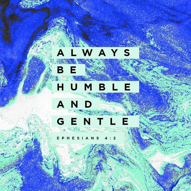 Ephesians 4:1-3 NLT