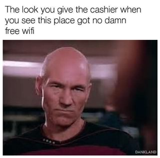 The Look You Give The Cashier When You See This Place Got No Damn