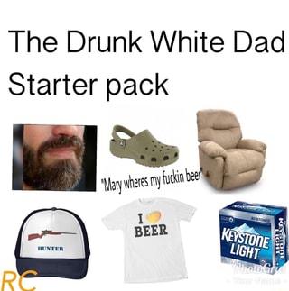 Borderline Abusive Dad Starter Pack R Starterpacks Starter