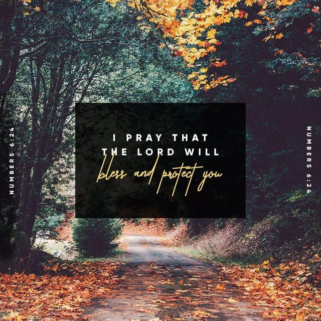 Numbers 6:24 - https://www.bibl...