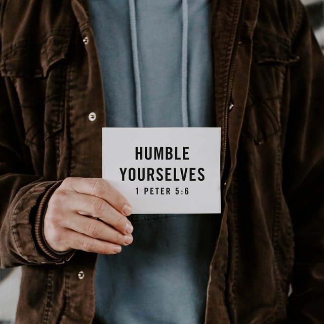 1 Peter 5:6 - https://www.bibl...
