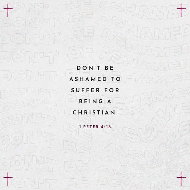 1 Peter 4:16 - https://www.bibl...