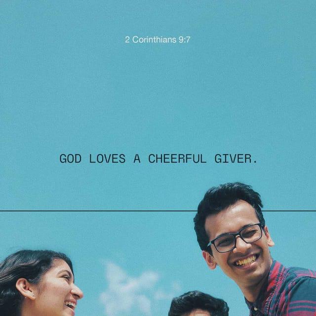 2 Corinthians 9:7 - https://www.bibl...